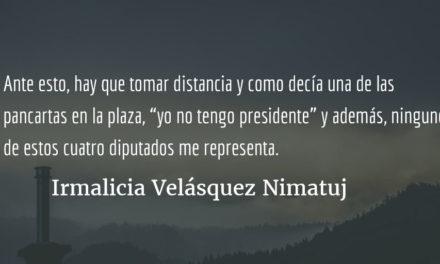 """Yo no tengo Presidente"" Irmalicia Velásquez Nimatuj"
