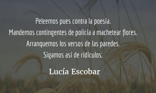 Poesía, enemiga pública. Lucía Escobar.
