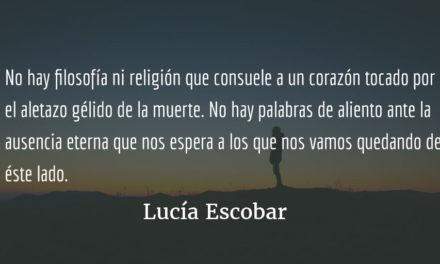 No estoy llorando. Lucía Escobar.