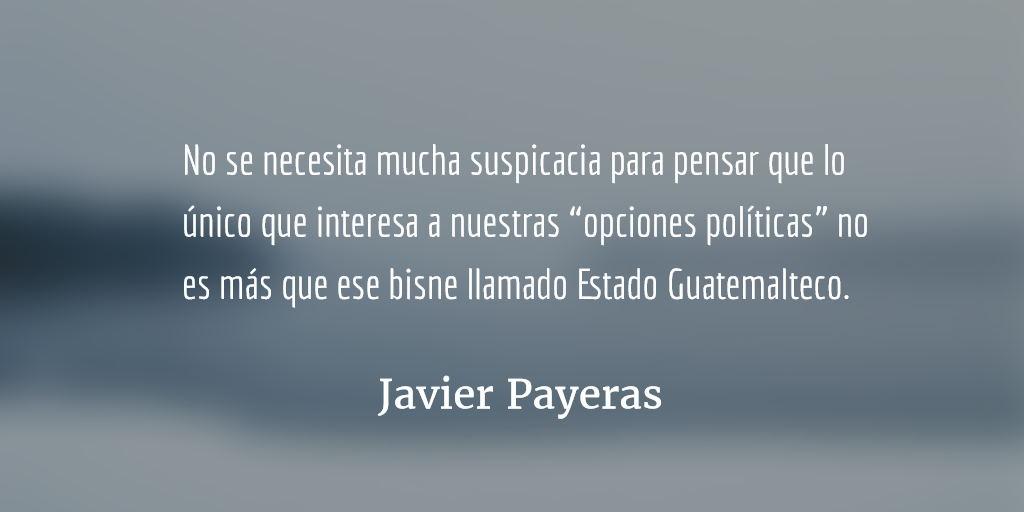 Aunque no le guste a nadie. Javier Payeras.