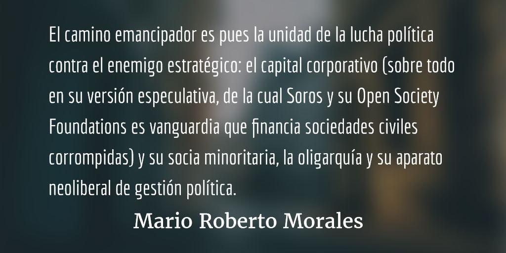 Recobrar la sociedad civil. Mario Roberto Morales.