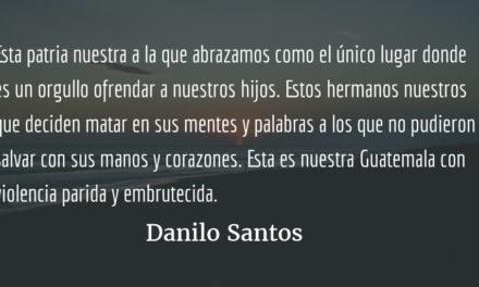 Fruta maldita. Danilo Santos.