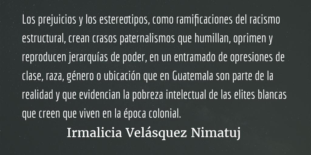 Cambiando Guatemala a través de la moda. Irmalicia Velásquez Nimatuj.