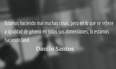 Ánimo compañera. Danilo Santos.