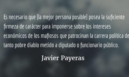 La mejor persona posible. Javier Payeras.