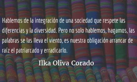 Hablemos de patriarcado. Ilka Oliva Corado.
