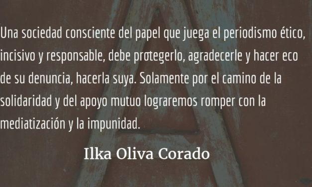 Ser periodista en tiempos de gobiernos neoliberales. Ilka Oliva Corado.
