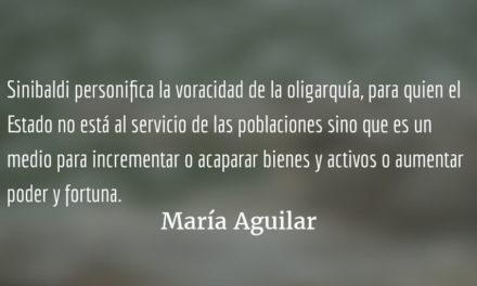 Sinibaldi personifica la voracidad de la élite nacional. María Aguilar.