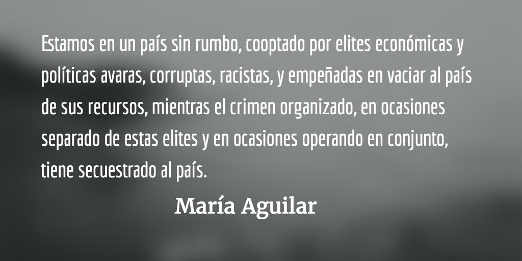 País al borde del abismo. María Aguilar.