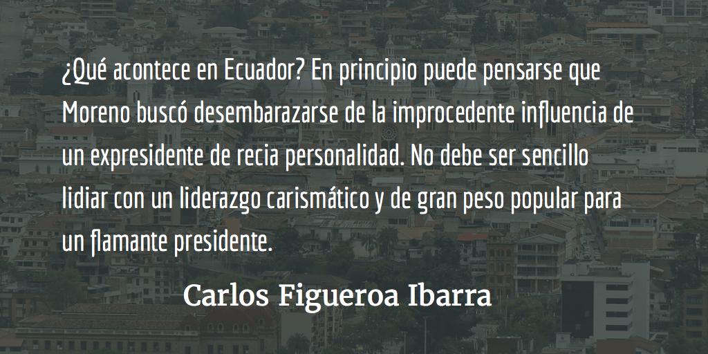 Ecuador, el cisma desconcertante. Carlos Figueroa Ibarra.