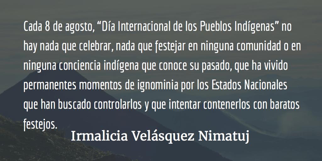 Desafíos indígenas. Irmalicia Velásquez Nimatuj.