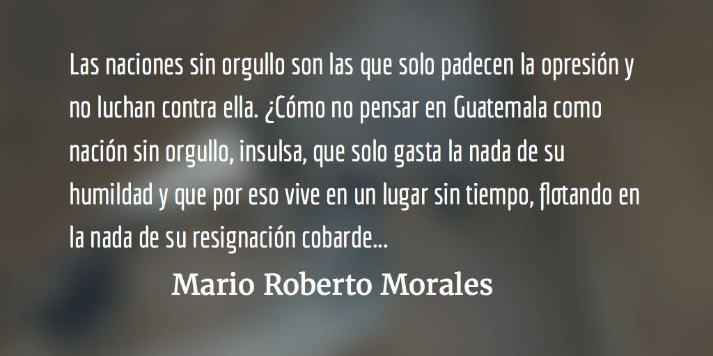 El desactivado sujeto del cambio. Mario Roberto Morales.