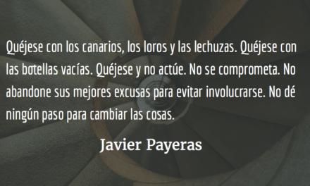 Quéjese. Javier Payeras.