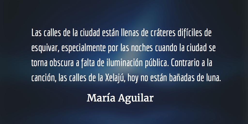Quetzaltenango en decadencia. María Aguilar.