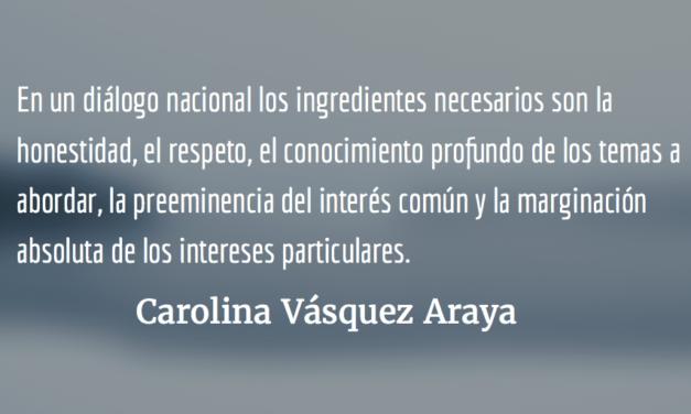 Un diálogo legítimo. Carolina Vásquez Araya.