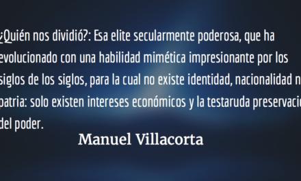 Y así, nos partieron en dos. Manuel Villacorta.