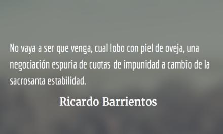 Diálogo sí, ¡negociar impunidad no! Ricardo Barrientos.