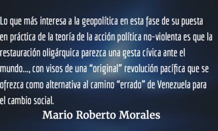 """La """"revolución"""" geopolítica. Mario Roberto Morales."""