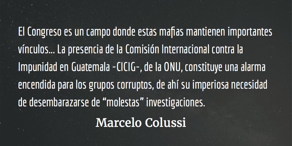 Guatemala: Las mafias al poder. Marcelo Colussi.
