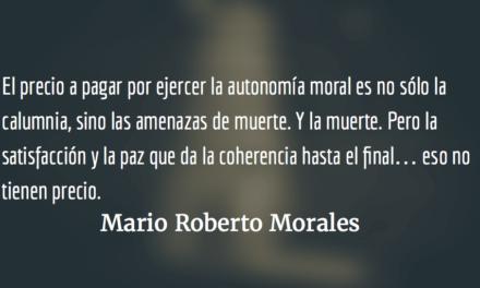 La autonomía moral. Mario Roberto Morales.