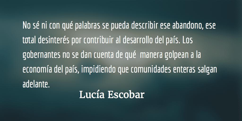 Un camino digno. Lucía Escobar.