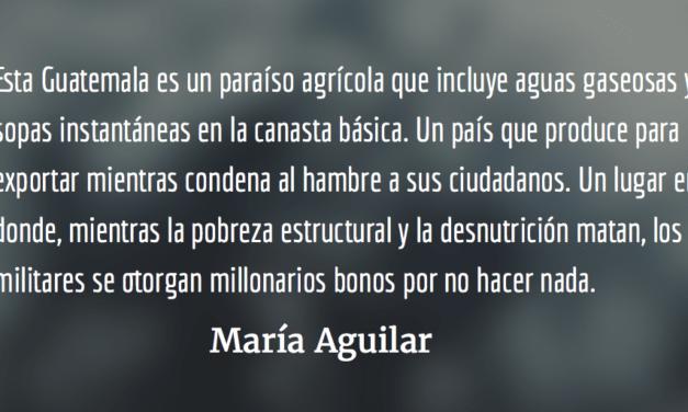 La Guatemala que premia la falta de escrúpulos. María Aguilar.