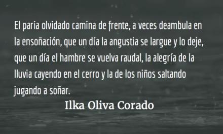 Los parias en la soledad delolvido. Ilka Oliva Corado.