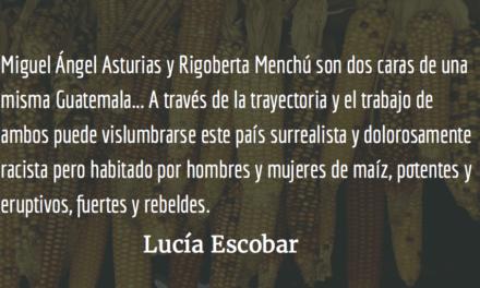 Los premios Nobel de maíz. Lucía Escobar.