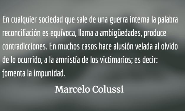 """¿Es posible la """"reconciliación"""" en el ámbito político?  Marcelo Colussi"""