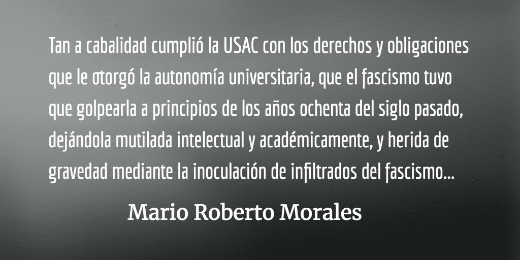 Día de la Autonomía Universitaria. Mario Roberto Morales.