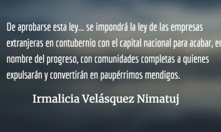 La ley terrorista del CACIF. Irmalicia Velásquez Nimatuj.