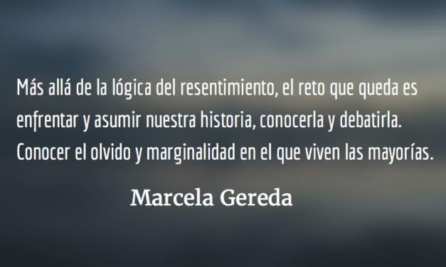 Contra la lógica del resentimiento. Marcela Gereda.