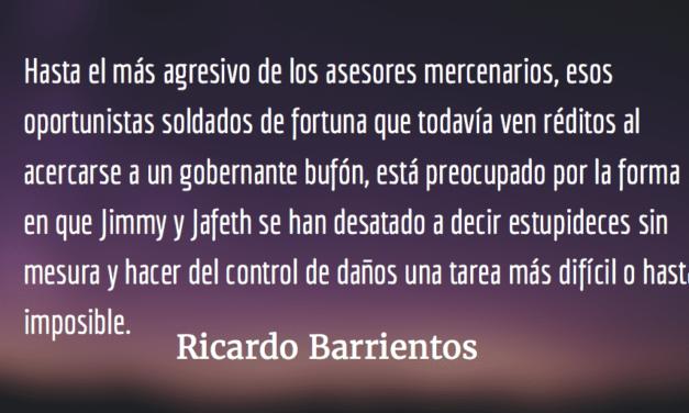Los corruptos, según Jimmy y Jafeth. Ricardo Barrientos.