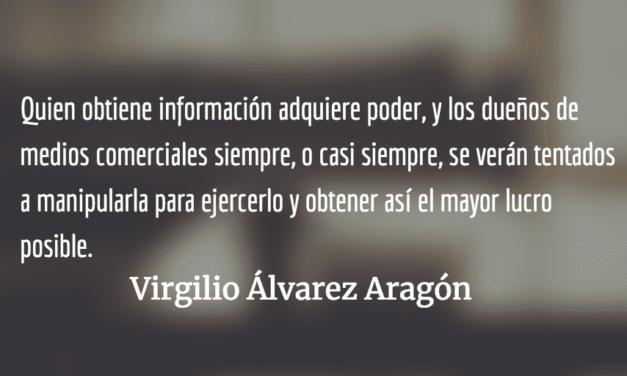 La muerte de «Siglo 21» y el derecho de los lectores. Virgilio Álvarez Aragón.