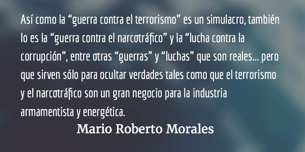 El simulacro es verdadero. Mario Roberto Morales.