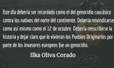 El embuste del día de Acción de Gracias. Ilka Oliva Corado.