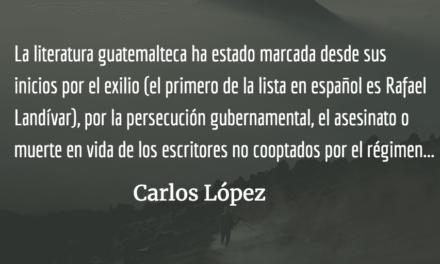 Tres acercamientos a Miguel Ángel Asturias. Carlos López.