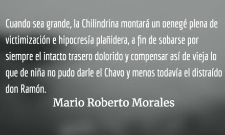 El síndrome de la Chilindrina. Mario Roberto Morales.