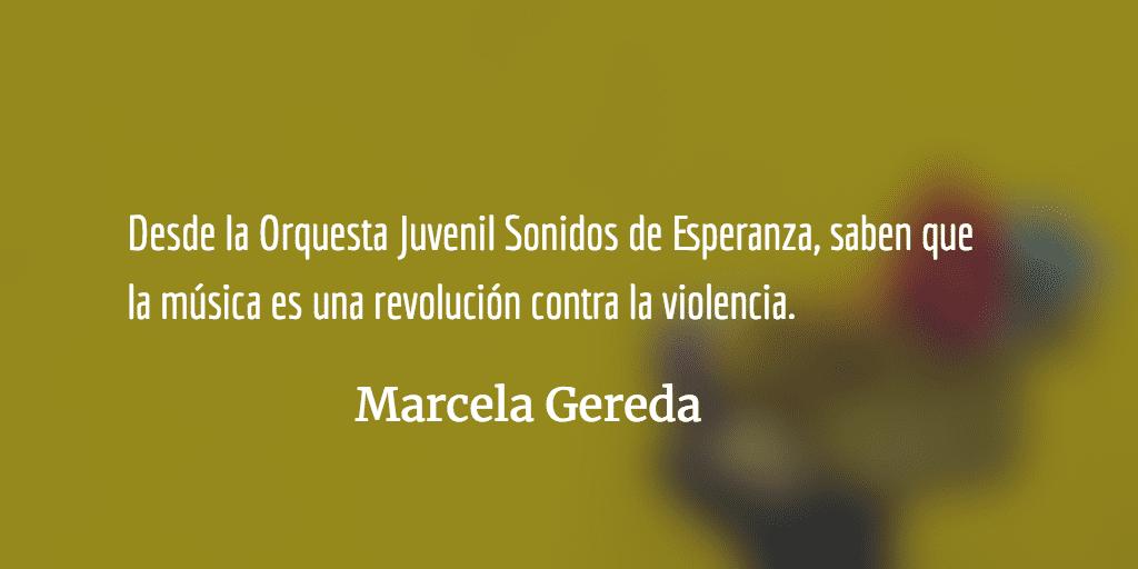"""""""Sonidos de Esperanza"""". Marcela Gereda."""