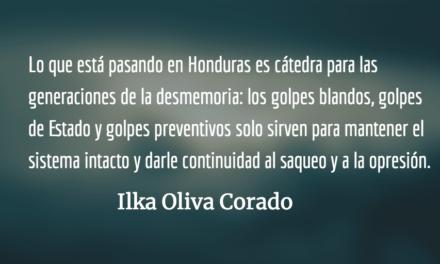 Honduras poniendo el pecho por el triángulo norte de Centroamérica. Ilka Oliva Corado.