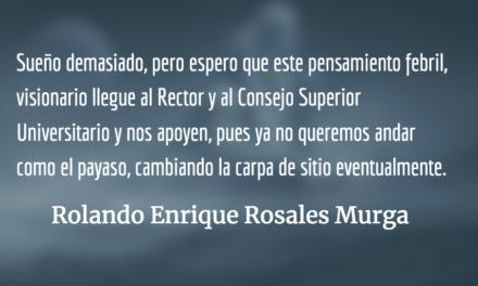 JUSAC necesita instalaciones propias. Rolando Enrique Rosales Murga.