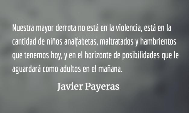 Ese tipo de vida. Javier Payeras.