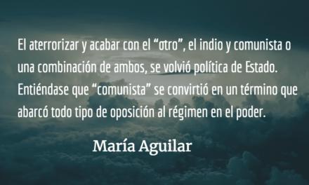 Buscando paz en la impunidad (IV). María Aguilar.