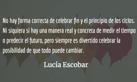 Tiempo hule. Lucía Escobar.