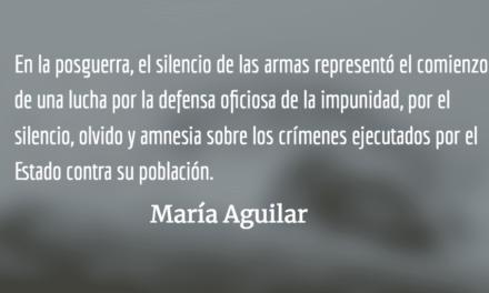 Buscando paz en la impunidad (VIII y final). María Aguilar.