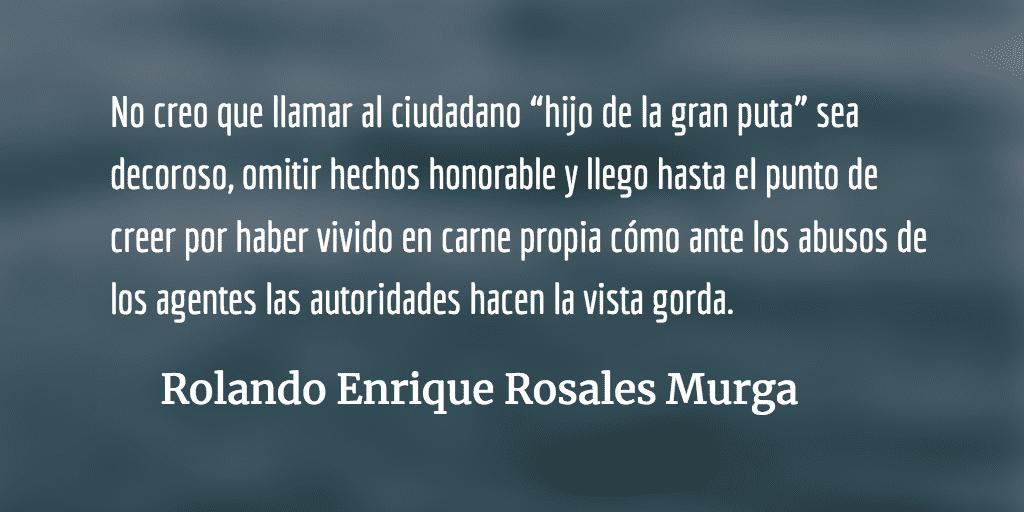 Legalizando el escarnio. Rolando Enrique Rosales Murga.