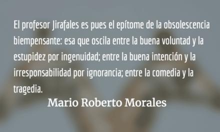El síndrome del profesor Jirafales. Mario Roberto Morales.