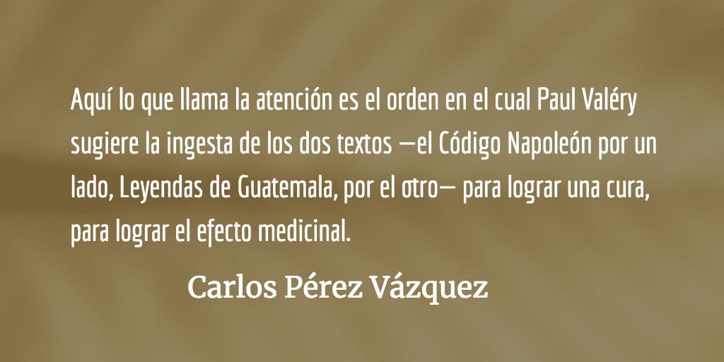 Reflexiones en torno a algunos intertextos y paratextos derivados de una lectura de Miguel Ángel Asturias. Carlos Pérez Vázquez.
