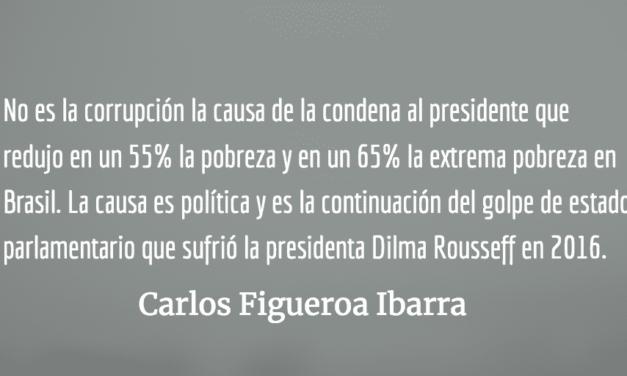 Brasil, nuevo golpe a la democracia. Carlos Figueroa Ibarra.