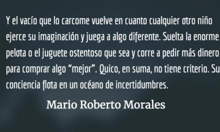 El síndrome de Quico. Mario Roberto Morales.
